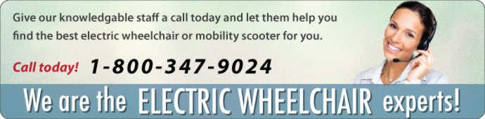 We Are Your Electric Wheelchair Experts!